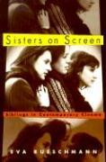 Sisters on Screen: Siblings in Contemporary Cinema - Rueschmann, Eva