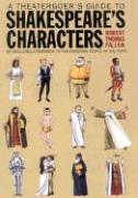 A Theatergoer's Guide to Shakespeare's Characters - Fallon, Robert Thomas
