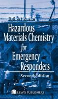 Hazardous Materials Chemistry for Emergency Responders, Second Edition - Burke, Robert; Burke, Burke