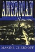 American Heaven - Chernoff, Maxine