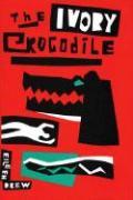 The Ivory Crocodile - Drew, Eileen