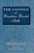 The Sayings of Menahem Mendel of Kotzk - Raz, Simcha; Menahem