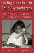 Saying Goodbye in Child Psycho - Cangelosi, Donna