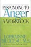Responding to Anger: A Workbook - Bilodeau, Lorrainne