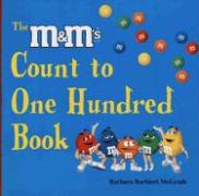 The M&M's Count to One Hundred Book - McGrath, Barbara Barbieri