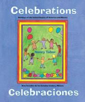 Celebrations: Holidays of the United States of America and Mexico - Tabor, Nancy Maria Grande
