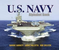 U.S. Navy Alphabet Book - Garnett, Sammie; Pallotta, Jerry; Bolster, Rob