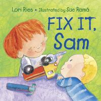 Fix It, Sam - Ries, Lori