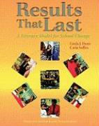 Results That Last: A Literacy Model for School Change [With Booklet] - Dorn, Linda J.; Soffos, Carla