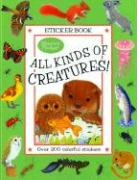 All Kinds of Creatures!