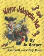 Mayor Jalapeno Hal - Harper, Jo