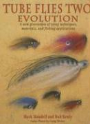 Tube Flies Two: Evolution - Mandell, Mark; Kenly, Bob