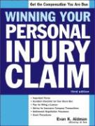 Winning Your Personal Injury Claim - Aidman, Evan K.