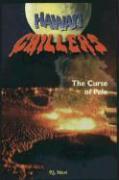 Hawai'i Chillers #2 - The Curse of Pele - Neri, P. J.