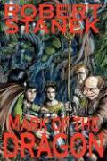 Mark of the Dragon (Ultimate Edition) - Stanek, Robert