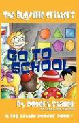 The Bugville Critters Go to School - Stanek, Robert