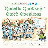 Quentin Quokka's Quick Questions - deRubertis, Barbara