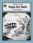A Guide for Using Caps for Sale in the Classroom - Smith, J. L.