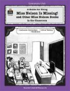 A Guide for Using Miss Nelson Is Missing in the Classroom - Bolte, Mary