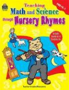 Teaching Math and Science Through Nursery Rhymes - DeCastro, Amy; Kern, Jennifer