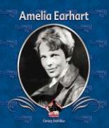 Amelia Earhart - Devillier, Christy