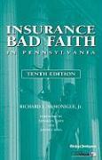 Insurance Bad Faith in Pennsylvania - McMonigle, Richard L.