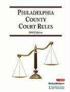 2008 Philadelphia County Court Rules