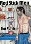 Red Stick Men - Parrish, Tim