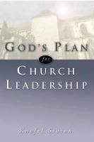 God's Plan for Church Leadership - Staton, Knofel