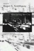 Discipling the City - Greenway, Roger S.