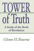 Tower of Truth - Bourne, Glenn H.