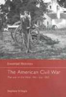 The American Civil War: The War in the West 1861 - July 1863 - Engle, Stephen; Engle Stephen, D.