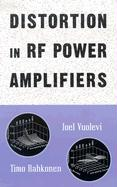 Distortion in RF Power Amplifiers - Vuolevi, Joel; Rahkonen, Timo