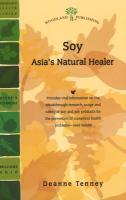 Soy: Asia's Hidden Healer - Tenney, Deanne