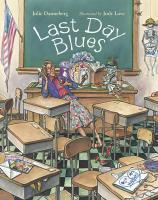 Last Day Blues - Danneberg, Julie