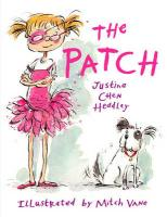 The Patch - Headley, Justina Chen