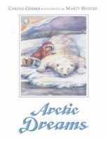 Arctic Dreams - Gerber, Carole