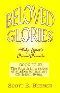 Beloved Glories - Beemer, Scott E.