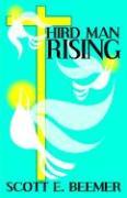 The Third Man Rising - Beemer, Scott E.