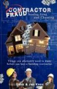 Contractor Fraud - Knox, Warren B. Dahk; Knox, Jan