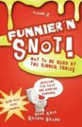 Funnier'n Snot, Volume 2 - Knox, Warren B. Dahk; Brown, Rhonda