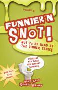 Funnier'n Snot, Volume 4 - Knox, Warren B. Dahk; Brown, Rhonda