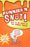 Funnier 'n Snot, Volume 5 - Knox, Warren B. Dahk; Brown, Rhonda