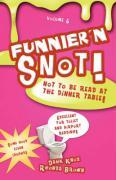 Funnier'n Snot Volume 6 - Knox, Warren B. Dahk; Brown, Rhonda