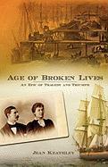 Age of Broken Lives - Keathley, Jean
