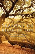 Seasons of Recollection - Knox, Warren B. Dahk