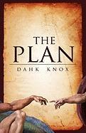 The Plan - Knox, Warren B. Dahk