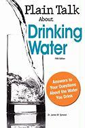 Plain Talk about Drinking Water - Symons, James M.