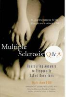 Multiple Sclerosis Q & A: Reassuring Answers to Frequently Asked Questions - Hill, Beth Ann