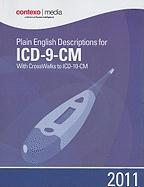 Plain English Descriptions for ICD-9-CM: With Crosswalks to ICD-10-CM